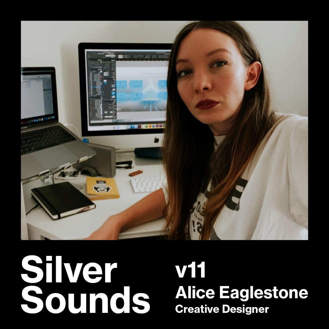 Alice Eaglestone <br>Creative Designer at Silver Agency
